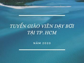 TUYỂN GIÁO VIÊN DẠY BƠI NĂM 2020 TẠI TPHCM
